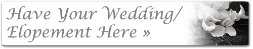 Have you wedding/elopement here.